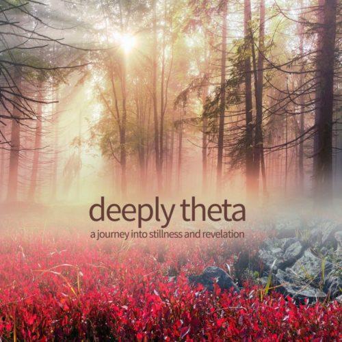 Deeply Theta